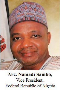 Arc. Namadi Sambo, Vice President, Federal Republic of Nigeria